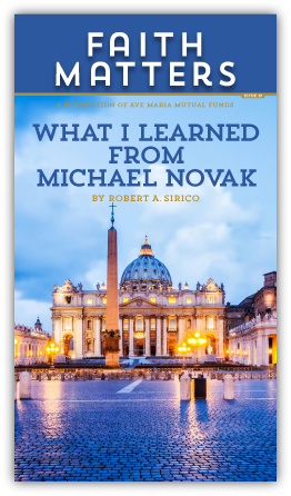 FaithMatters no19 - What I Learned From Michael Novak?