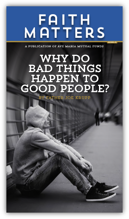 FaithMatters no27 - Why Do Bad Things Happen?